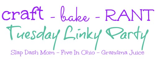 Craft – Bake – Rant – Best Blogger Posts Party! Link Yours Up! Win $25 Amazon Cash