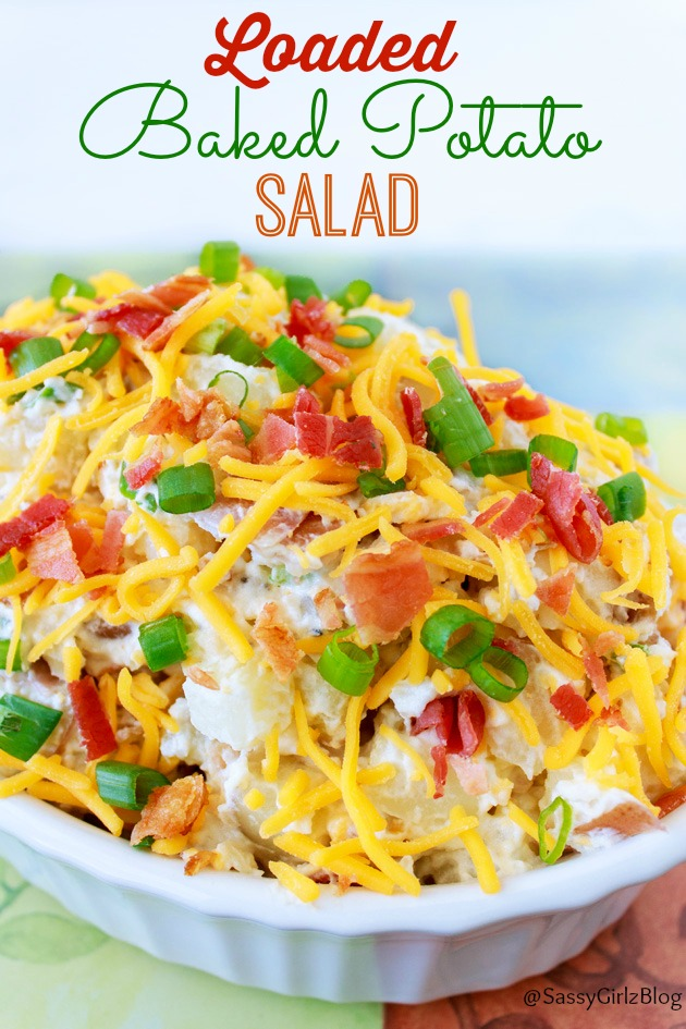 Loaded Baked Potato Salad | Sassy Girlz Blog Party Foods