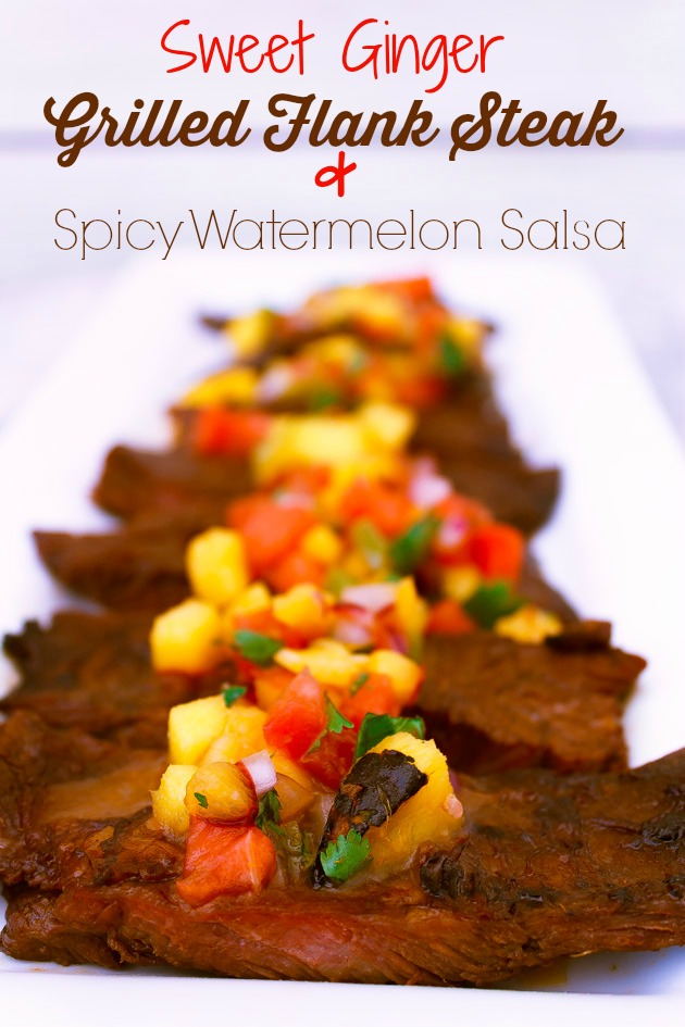 Sweet Ginger Grilled Flank Steak Recipe With Spicy Watermelon Salsa
