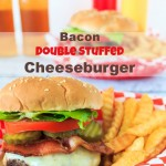 Double Stuffed Bacon Cheeseburger Recipe