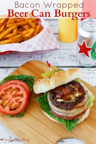 Bacon Wrapped Beer Can Burgers | Sassy Girlz Blog